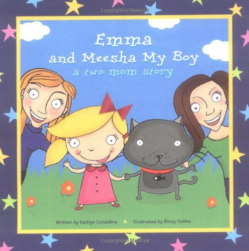 Emma and Meesha My Boy a two mom story, book cover